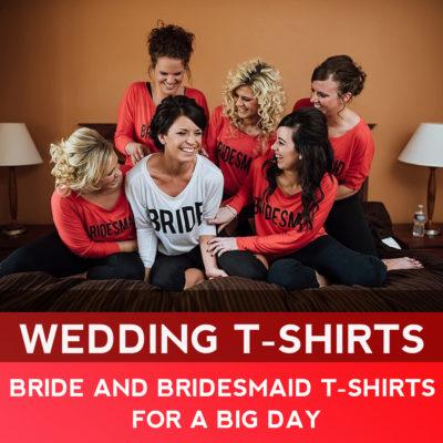 เสื้อยืด Bride and Bridesmaids