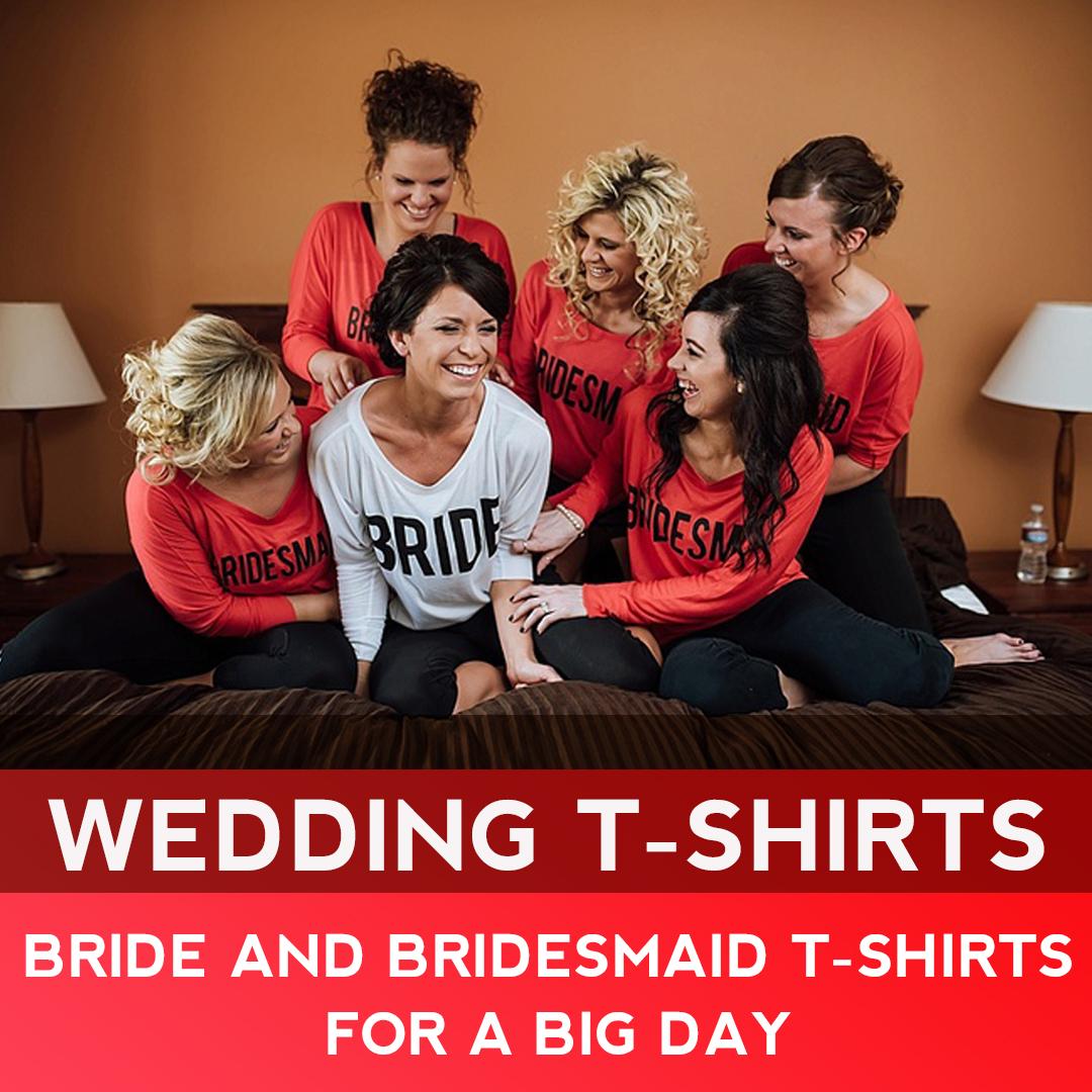 เสื้อยืด After Party เสื้อยืด Bride and Bridesmaids
