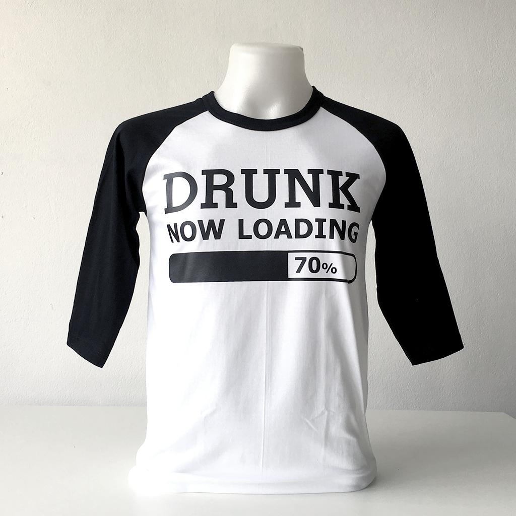 เสื้อยืด DRUNK - Now Loading